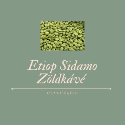 250g Ethiop Sidamo szemes zöldkávé
